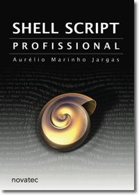 Capa livro Shell Script Profissional